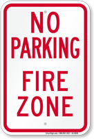 No Parking, Fire Zone Sign