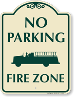 No Parking, Fire Zone Signature Sign