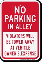 No Parking in Alley, Violators Towed Sign