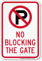No Parking, No Blocking The Gate Sign