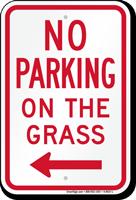 No Parking on Grass Sign, Left Arrow