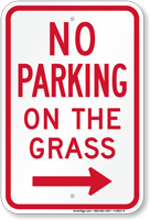 No Parking on Grass Sign, Right Arrow