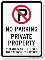 No Parking, Private Property, Violators Towed Sign