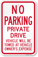 No Parking - Private Drive Sign