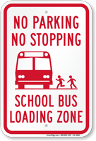 No Parking School Bus Loading Zone Sign