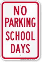 No Parking, School Parking Sign