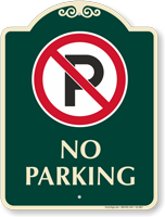 No Parking Signature Sign