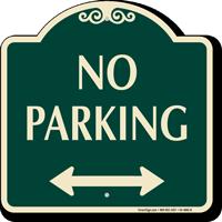 No Parking Signature Sign with Bidirectional Arrow