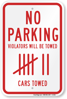 No Parking Violators Towed Sign