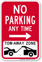 No Parking, Tow-Away Zone Right Arrow Sign