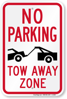No Parking Tow Zone Sign