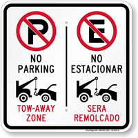 No Parking Tow-Away Zone, No Estacionar Bilingual Sign