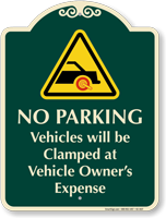 No Parking Vehicles Will Be Clamped Signature Sign