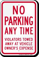 No Parking, Violators Towed Away Sign