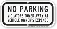 No Parking, Violators Towed Supplemental Parking Sign