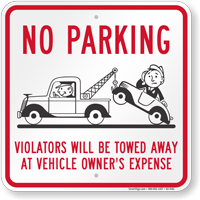 No Parking Violators Will Be Towed Away Sign