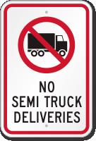 No Semi Truck Deliveries Sign