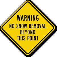 No Snow Removal Beyond Diamond-shaped Warning Sign