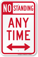 No Standing Any Time Sign, Bidirectional Arrow