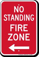 No Standing, Fire Zone Sign, Left Arrow