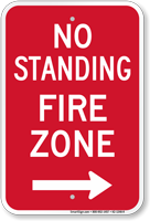 No Standing, Fire Zone Sign, Right Arrow