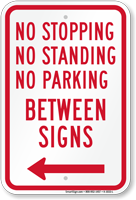 No Stopping or Parking Between Signs, Left Arrow