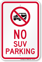 No SUV Parking Sign