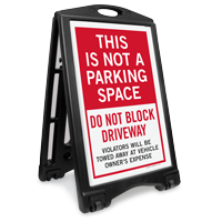 Not a Parking Space Portable Sidewalk Sign