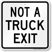 Not A Truck Exit Sign