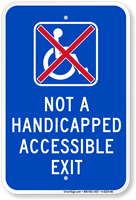 Not A Handicapped Accessible Exit Sign