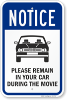 NOTICE: Please Remain in Your Car During the Movie