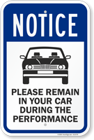 NOTICE: Please Remain in Your Car During the Performance