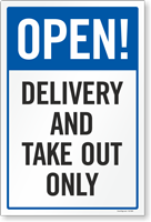 Open Delivery And Take Out Only Retail Service Sign