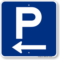 P Symbol Left Arrow Parking Sign