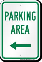 Parking Area Left Arrow Sign