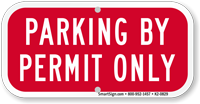 Parking By Permit Only Supplemental Parking Sign