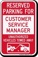 Reserved Parking For Customer Service Manager Novelty Sign