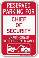 Reserved Parking For Chief Of Security Sign