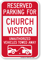 Reserved Parking For Church Visitor Tow Away Sign