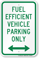 Parking For Fuel Efficient Vehicle, Bidirectional Sign