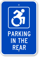 Parking In The Rear with Access Symbol Sign