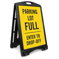 Parking Lot Full Drop-Off Only Sidewalk Sign