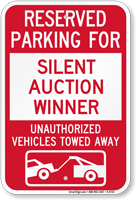 Reserved Parking For Silent Auction Winner Novelty Sign