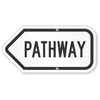 Pathway Directional Sign