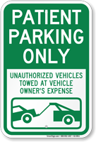 Patient Parking Only, Unauthorized Vehicles Towed Sign