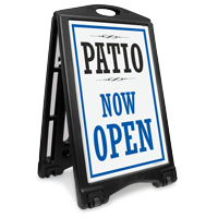 Patio Now Open Sidewalk Sign