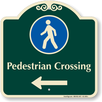 Pedestrian Crossing Signature Sign, Left Arrow