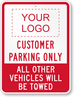 Personalized Customer Parking Only, Others Towed Sign