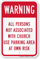 Persons Not Associated With Church Use Parking Sign