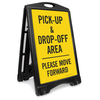 Pick-Up Drop-Off Area Move Forward Sidewalk Sign